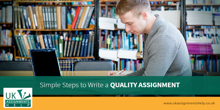 simple steps to write a quality assignment