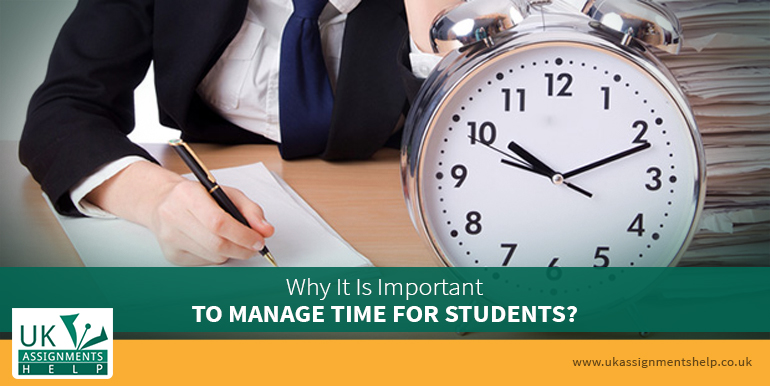 why it is important to manage time for students