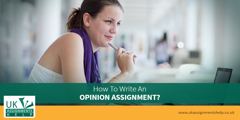 how to write an opinion assignment