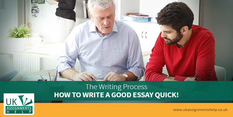 The Writing Process - How To Write A Good Essay Quick