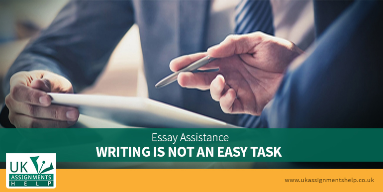 essay assistance writing is not an easy task