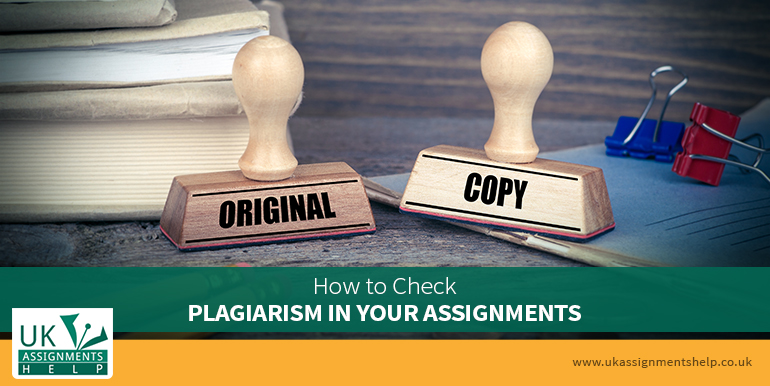 how to check plagiarism in your assignments