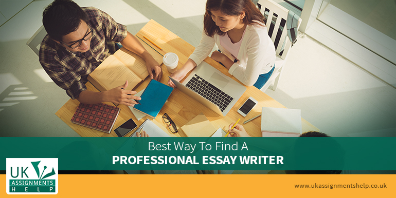 Best Way to Find A Professional Essay Writer